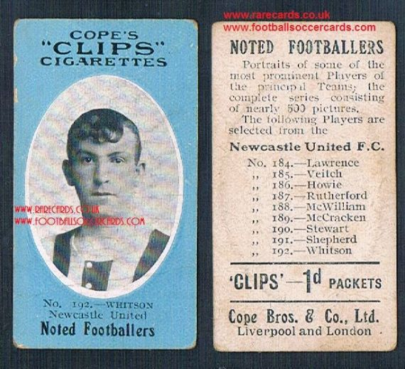 1909 Cope's Clips 3rd series Noted Footballers, 500 back, 192 Whitson Newcastle United NUFC